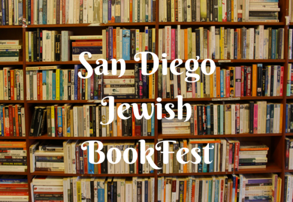 San Diego Jewish BookFest Takes You Outside the Book
