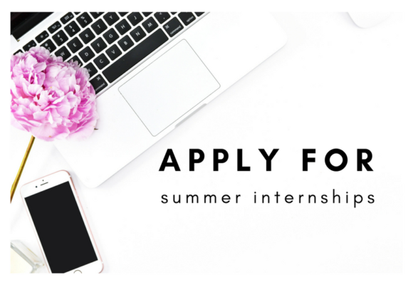 Summer Internships | Now Accepting Applications